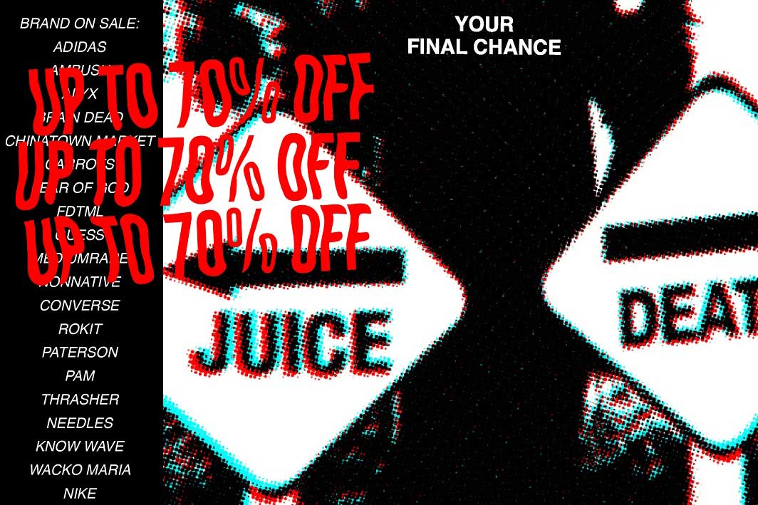 Shop the JUICE CRAZY SALE at JUICE Tsim Sha Tsui From March 18-24