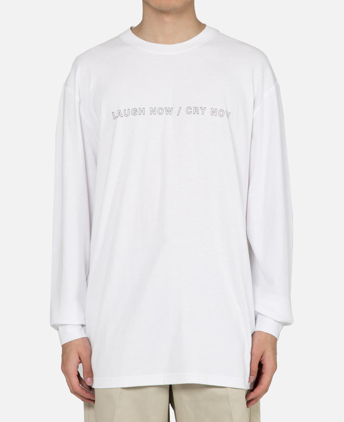 Laugh Now Cry Now L/S T-Shirt