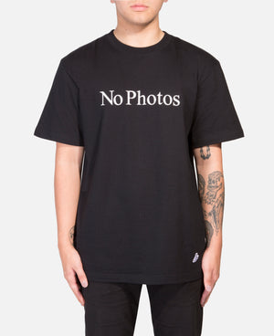 No Photos T-Shirt