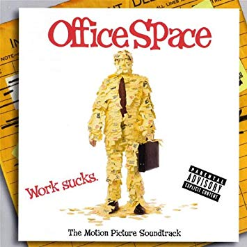 The Motion Picture Soundtrack Office Space