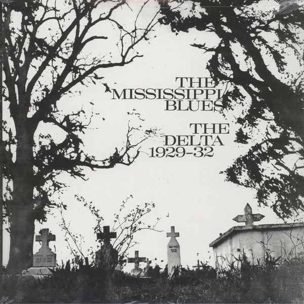 The Mississippi Blues No. 2 (The Delta 1929-1932)