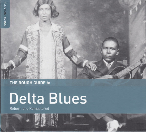 The Rough Guide To The Delta Blues