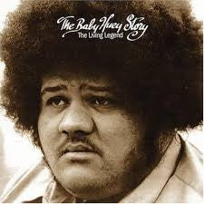 The Living Legend The Baby Huey