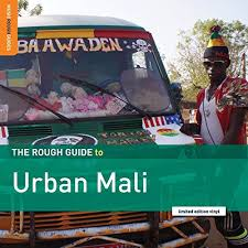 The Rough Guide to Urban Mali