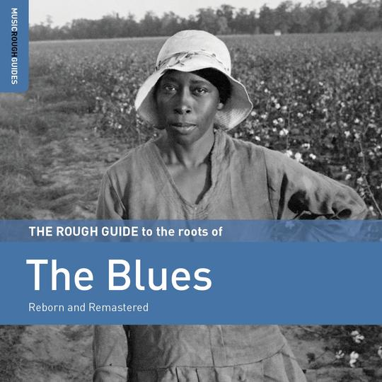 A Rough Guide To The Roots Of Blues