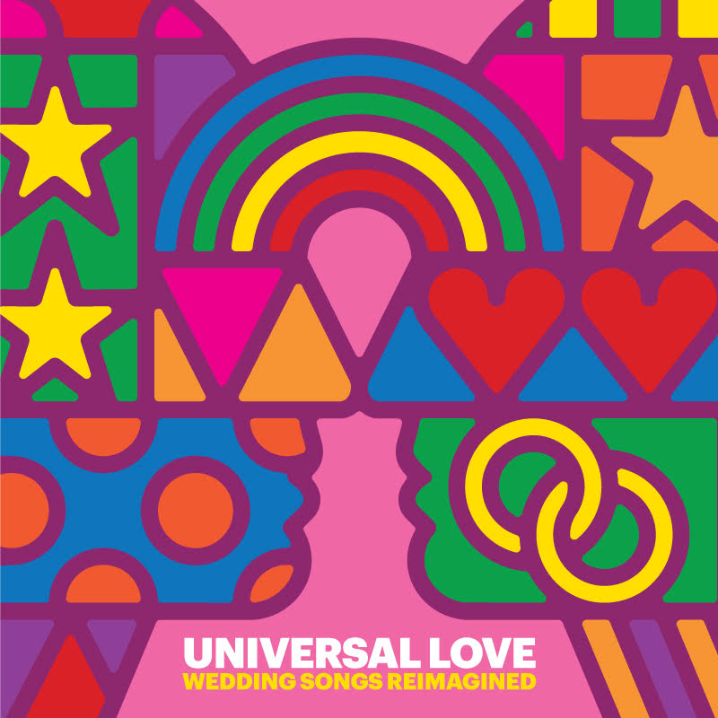 Universal Love: Wedding Songs Reimagined