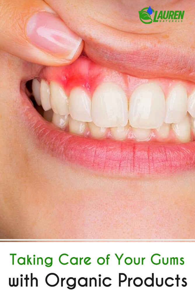 Taking Care of Your Gums with Organic Products
