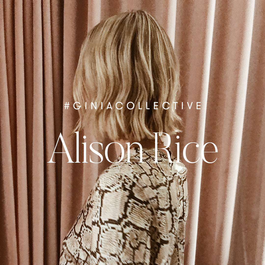 GINIA COLLECTIVE: ALISON RICE