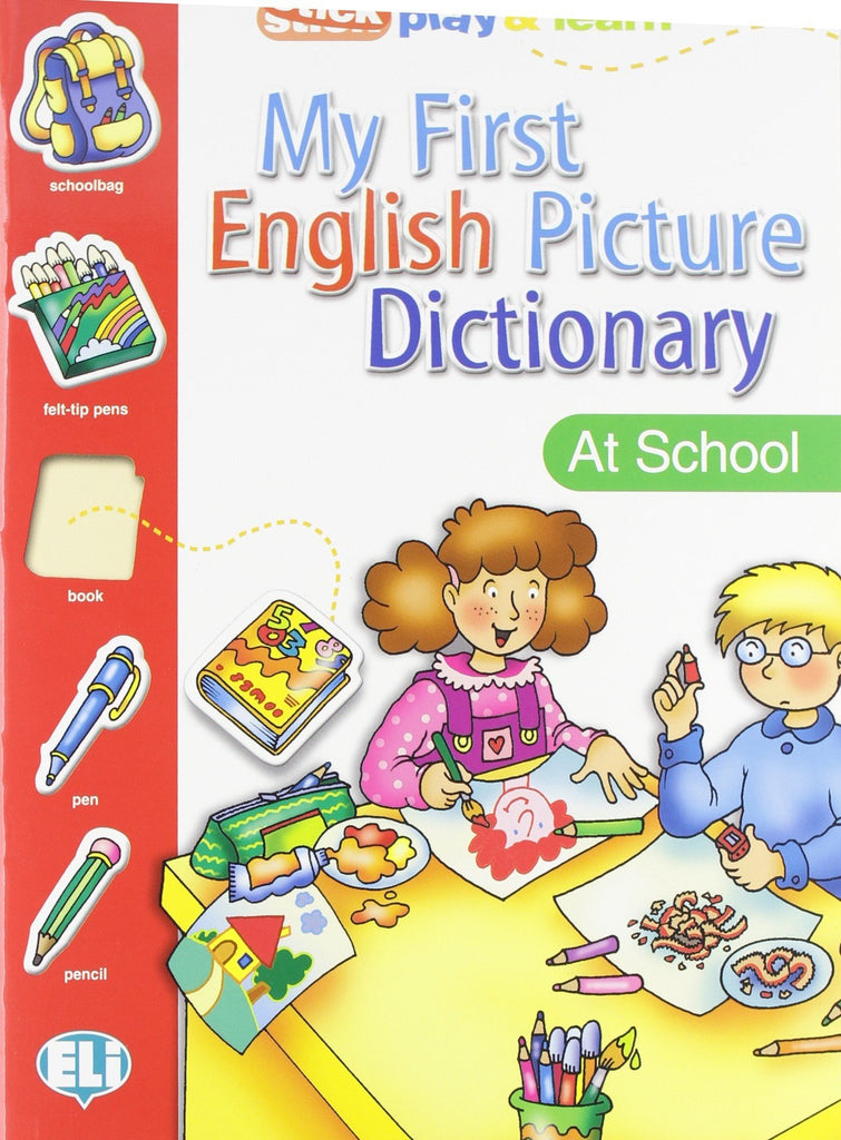 MY FIRST ENGLISH PICT. DICTIONARY - At School