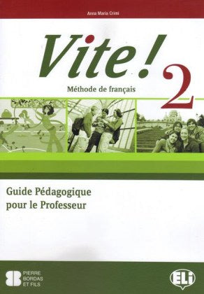 VITE! 2 Guide pédagogique + 2 Class CDs + 1  Test CD