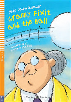 Granny Fixit and the Ball + CD