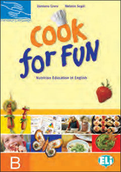 HANDS ON LANGUAGES - COOK FOR FUN Student's Book B