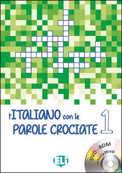 L'ITALIANO CON LE PAROLE CROCIATE 1 - New edition with DVD-ROM
