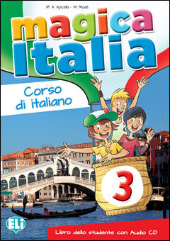 MAGICA ITALIA 3 Student's Book + Song audio CD+Reader (Destinazione Carminia+Cd)