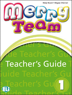 MERRY TEAM Teacher's Guide 1 + class CD