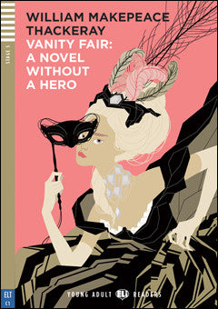 Vanity Fair – A Novel without a Hero + CD