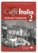 CAFFE' ITALIA  2  Teacher's Guide