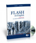 FLASH ON ENGLISH Elementary level - TB + Test Resource + class Audio CDs + CD-ROM