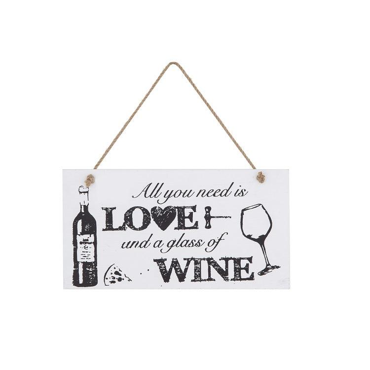 All You Need is Love and a glass of wine Wall Plaque