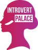 Introvert Palace