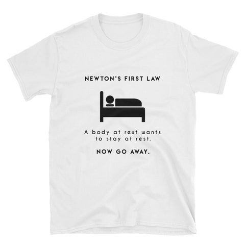 """Newton's First Law"" Short-Sleeve Unisex T-Shirt (White)"