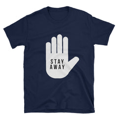 """Stay Away"" Short-Sleeve Unisex T-Shirt (Black/Navy)"