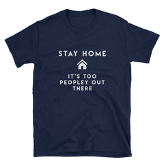 """Stay Home"" Short-Sleeve Unisex T-Shirt (Black/Navy)"