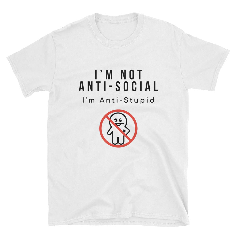 """I Am Not Anti-Social"" Short-Sleeve Unisex T-Shirt (White)"