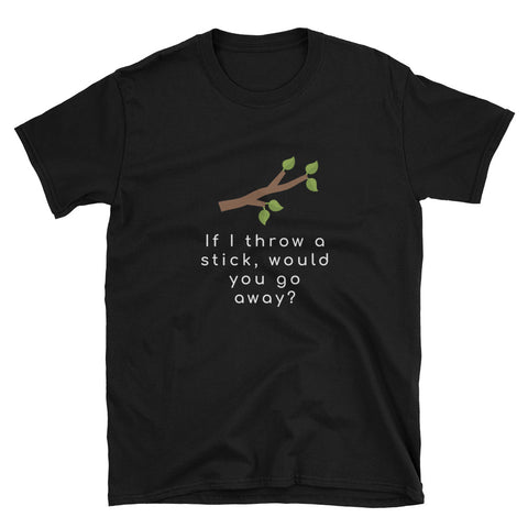 """If I Throw A Stick"" Short-Sleeve Unisex T-Shirt (Black/Navy)"