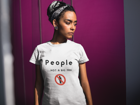 """People...Not A Big Fan"" Short-Sleeve Unisex T-Shirt (White)"