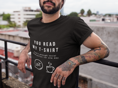 """You Read My T-Shirt"" Short-Sleeve Unisex T-Shirt (Black/Navy)"