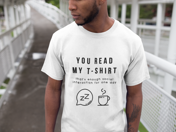"""You Read My T-Shirt"" Short-Sleeve Unisex T-Shirt (White)"