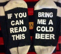 If You Can Read This, Bring Me a Cold Beer Socks