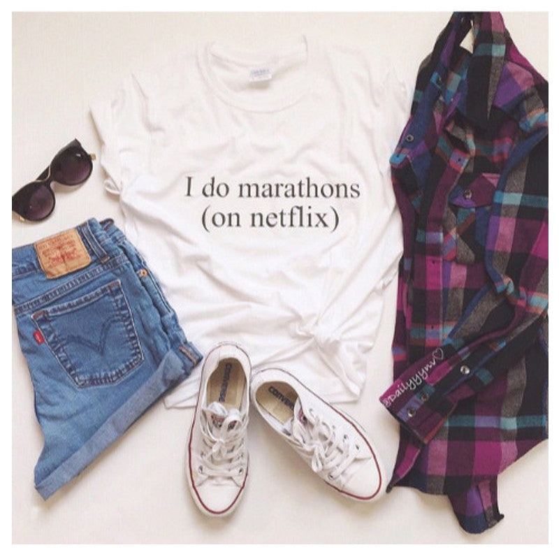 I Do Marathons On Netflix Women T Shirts