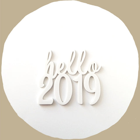 Hello 2019 Acrylic Words
