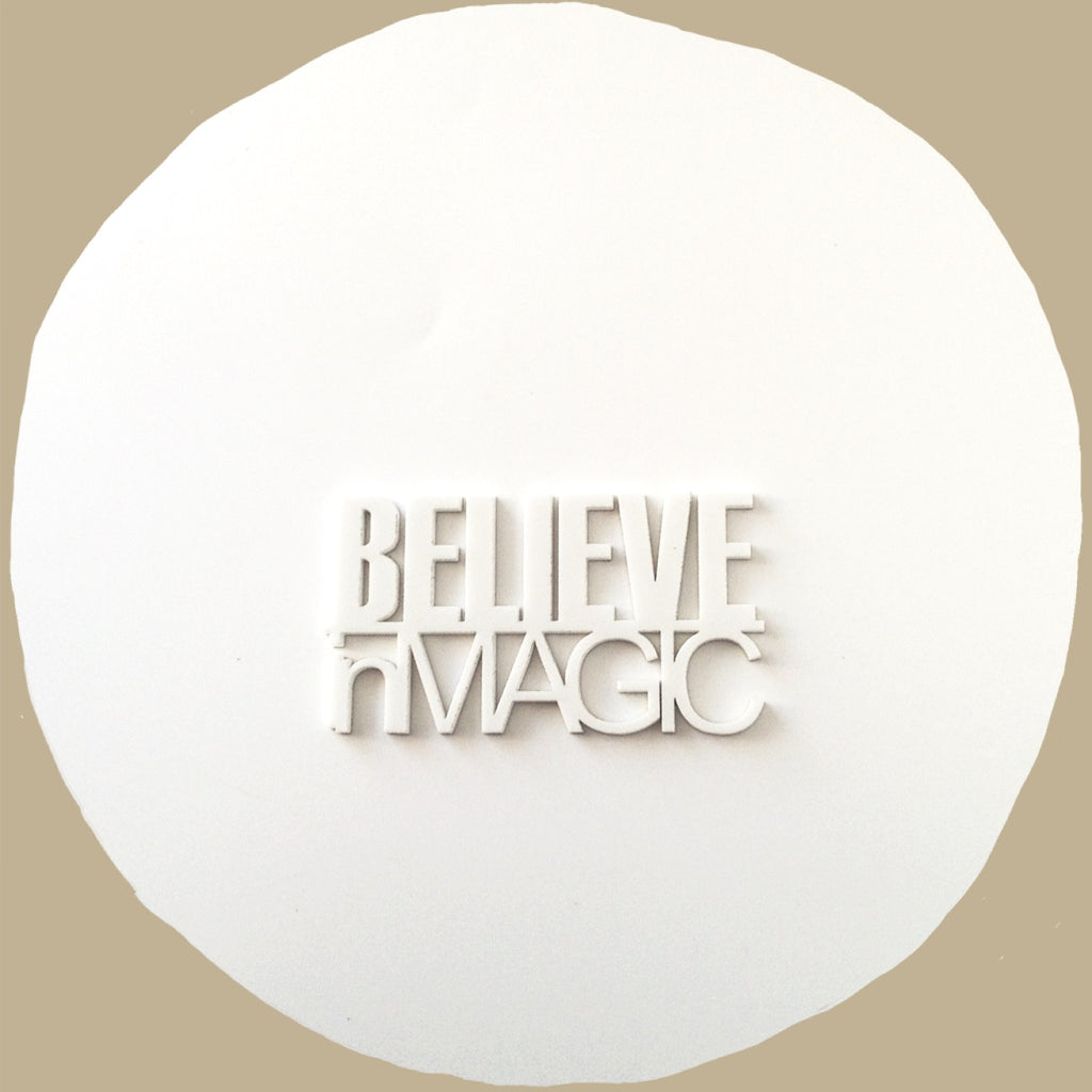 Believe in Magic Acrylic Words