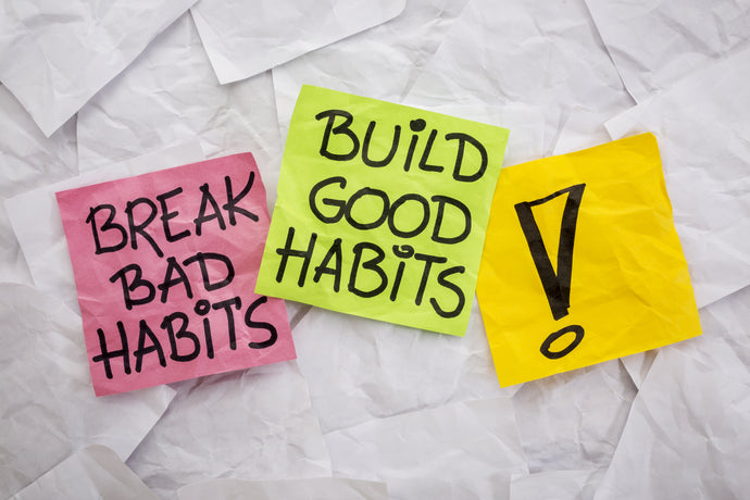 Good Habits - Not Resolutions