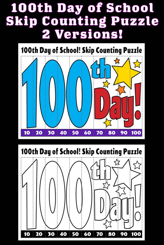 100th Day of School Skip Counting Puzzles! (2 FREE Printable Versions)
