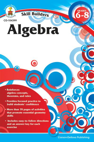 Skill Builders Algebra Workbook, Gr 6-8