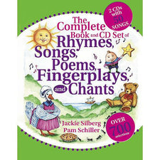 The Complete Book and CD Set of Rhymes, Songs, Poems, Fingerplays & Chants