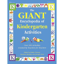 The GIANT Encyclopedia of Kindergarten Activities