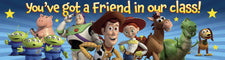 Toy Story You've Got A Friend Classroom Banner