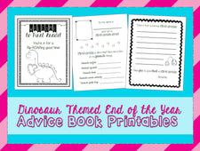 First Grade Dinosaur Themed End of the Year Advice Book Printables