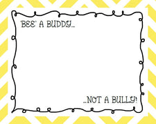 BEE A Buddy, Not A Bully!