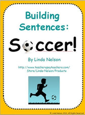 Building Sentences: Soccer! (Literacy Center Practice)