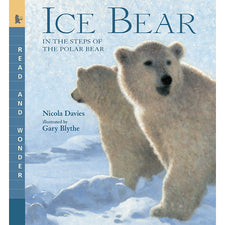 Read and Wonder: Ice Bear, In the Steps of the Polar Bear