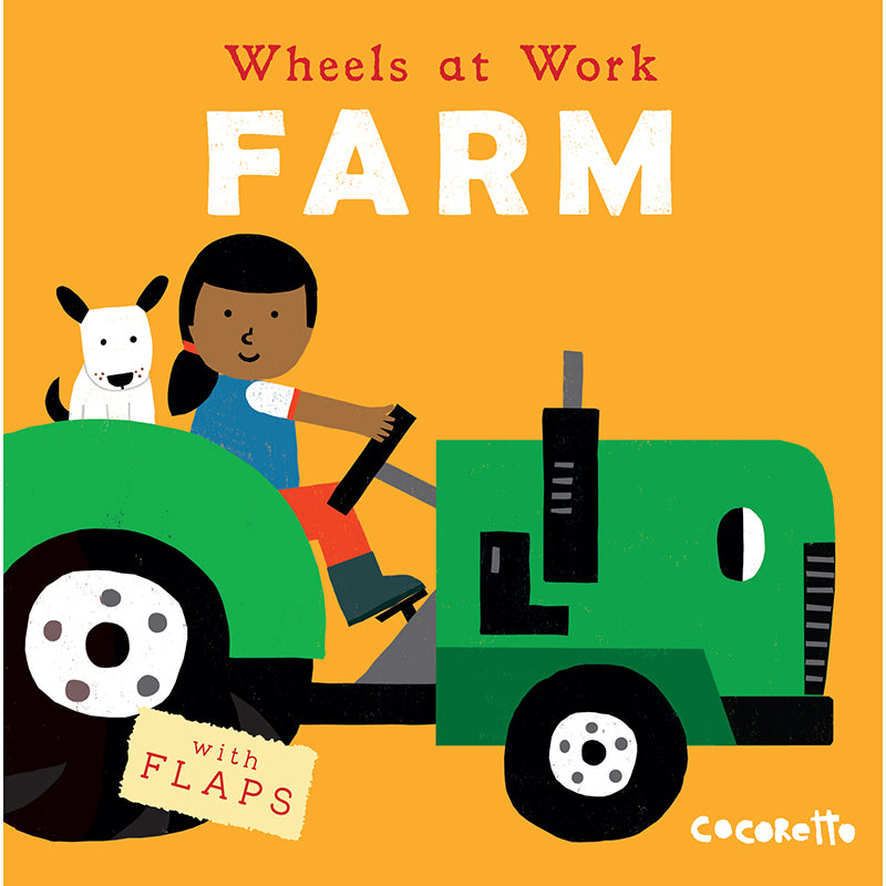 Wheels at Work: Farm, Board Book