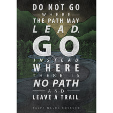 Do not go where the path… Inspire U Poster