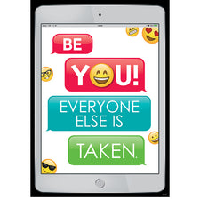 Be You! Everyone Else is Taken Emoji Fun Inspire U Poster