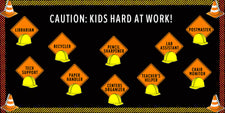 Caution: Kids Hard at Work! - Construction Themed Helper Board